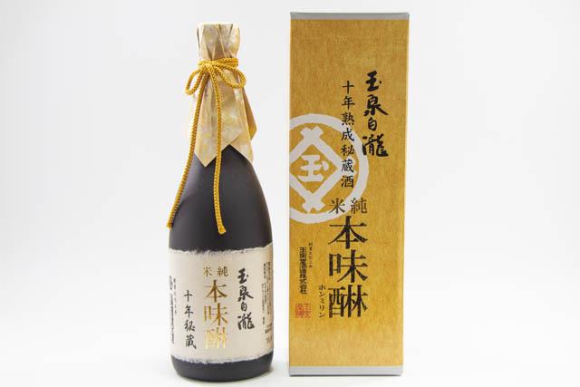 創業200年の伝統の技が生きる玉泉白瀧十年秘蔵熟成「純米本味醂」